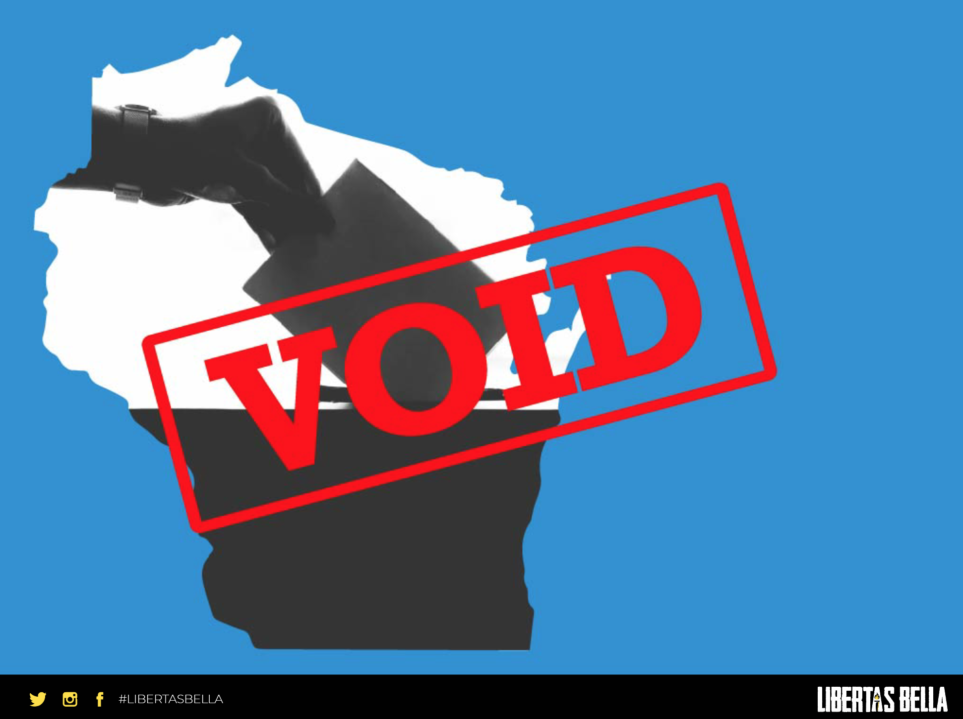 """2020 Wisconsin Election Fraud - outline of the state of Wisconsin with the stamp """"VOID"""" overlayed"""