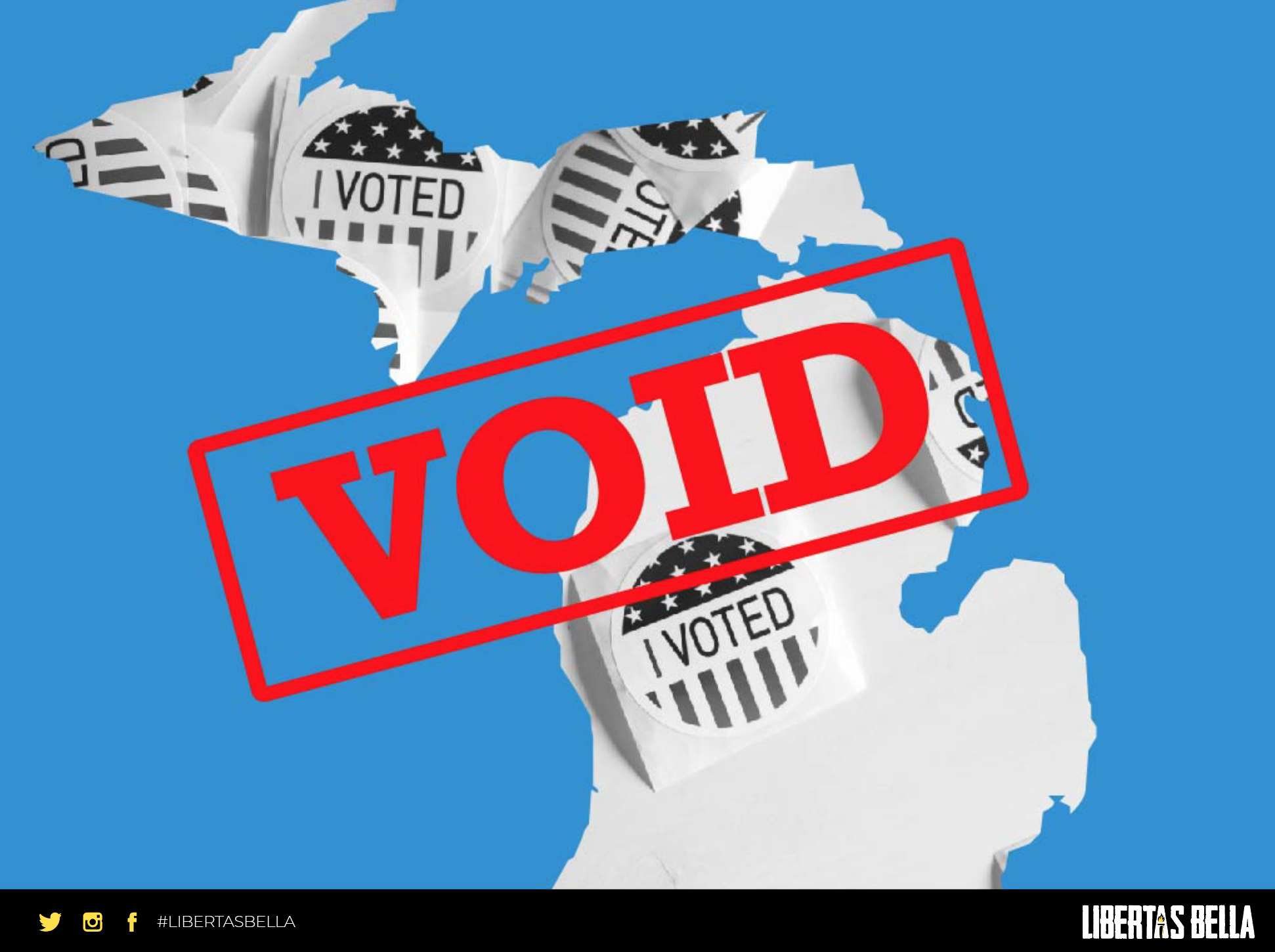 """2020 Michigan Election Fraud - outline of the state of Michigan with the stamp """"VOID"""" overlayed"""