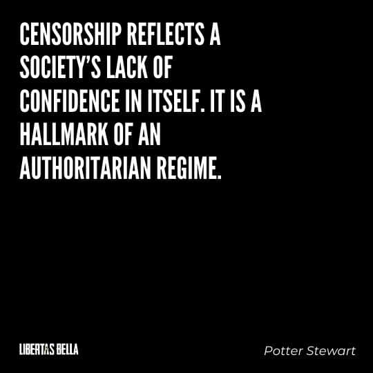 """Censorship Quotes - """"Censorship reflects a society's lack of confidence in itself. It is a hallmark of an authoritarian regime."""""""