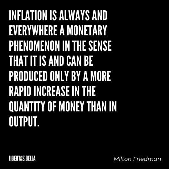 """Milton Friedman Quotes - """"Inflation is always and everywhere a monetary phenomenon in the sense that it is and..."""""""