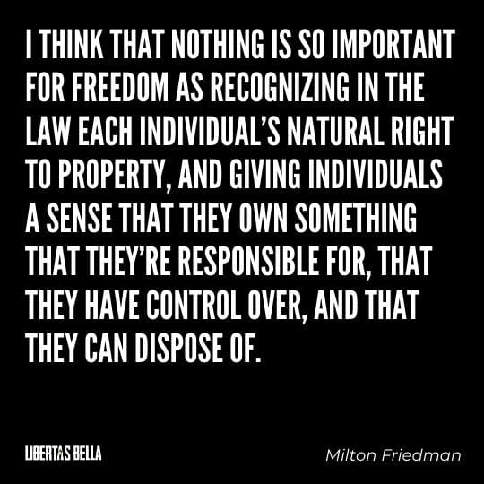 """Milton Friedman Quotes - """"I think that nothing is so important for freedom as recognizing in the law..."""""""