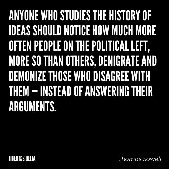"""Thomas Sowell Quotes - """"Anyone who studies the history of ideas should notice how much more often people..."""""""