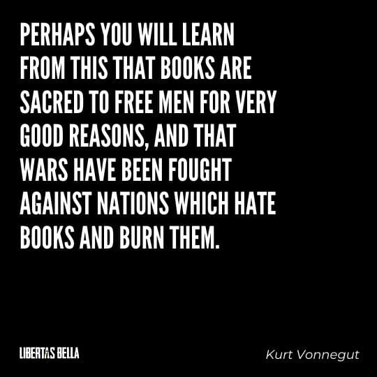 """Censorship Quotes - """"Perhaps you will learn from this that books are sacred to free men for very good reasons..."""""""