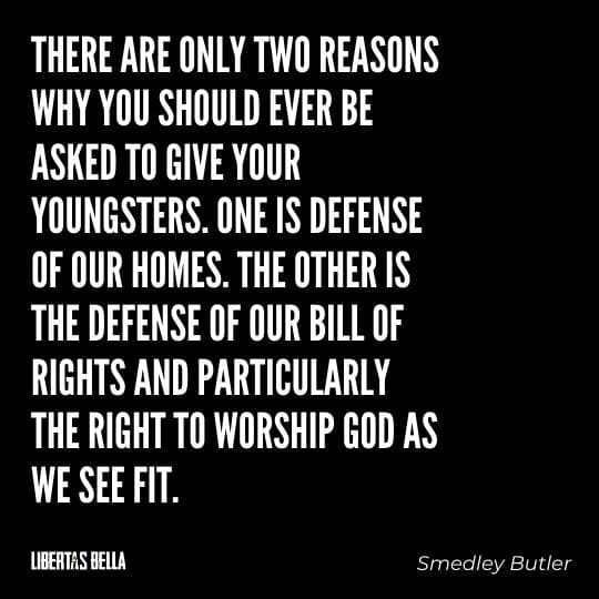 """Smedley Butler Quotes - """"There are only two reasons why you should ever be asked to give your youngsters..."""""""