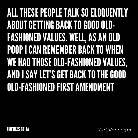 """Censorship Quotes - """"All these people talk so eloquently about getting back to good old-fashioned values..."""""""