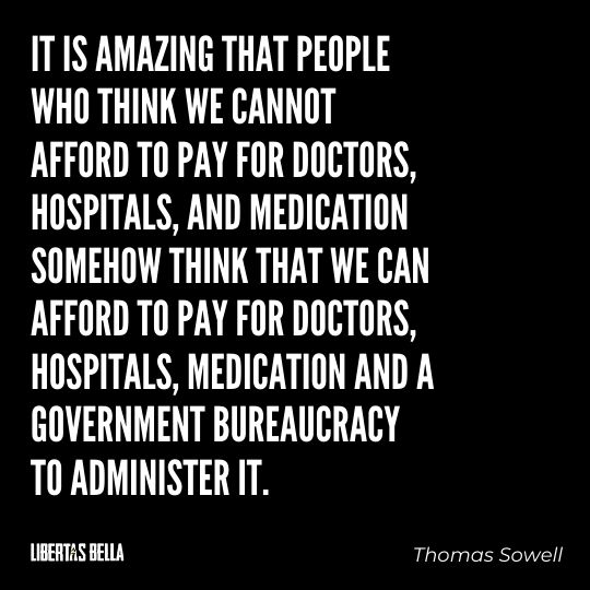 """Thomas Sowell Quotes - """"It is amazing that people who think we cannot afford to pay for doctors..."""""""