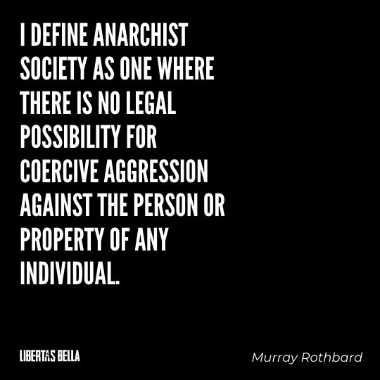"""Murray Rothbard Quotes - """"I define anarchist society as one where there is no legal..."""""""
