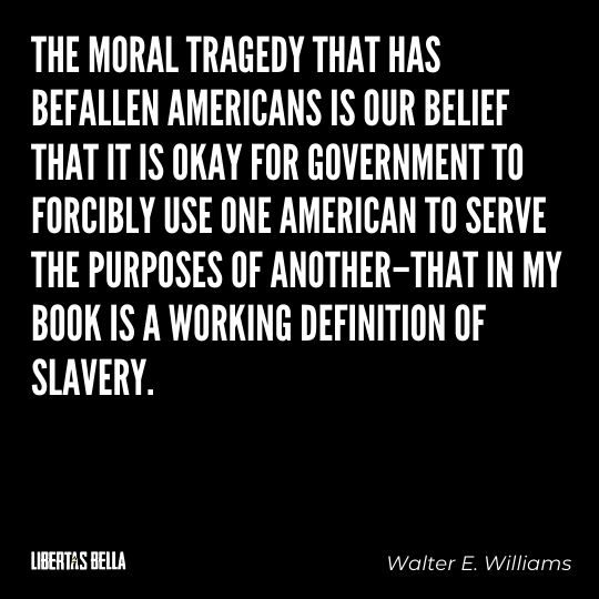"""Walter E. Williams Quotes - """"The moral tragedy that has befallen Americans is our belief that it is okay for..."""""""