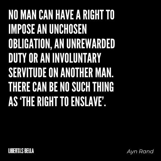 """Greed quotes - """"No man can have a right to impose an unchosen obligation, an unrewarded..."""""""