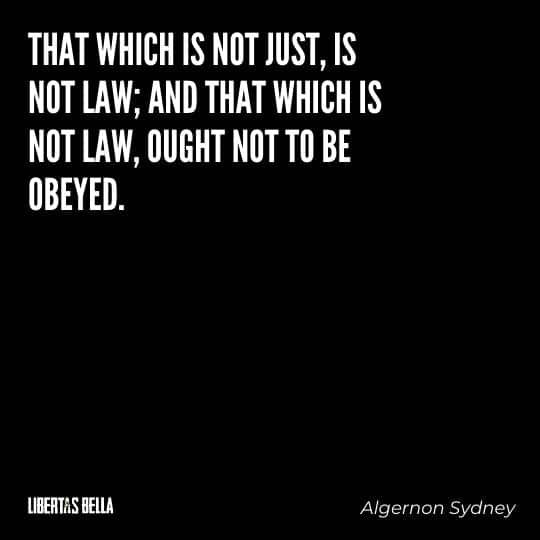 """Civil disobedience quotes - """"That which is not just, is not law; and that which is not law..."""""""