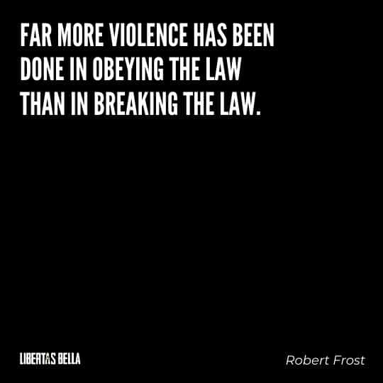 """Civil disobedience quotes - """"Far more violence has been done in obeying the law than in breaking the law."""""""