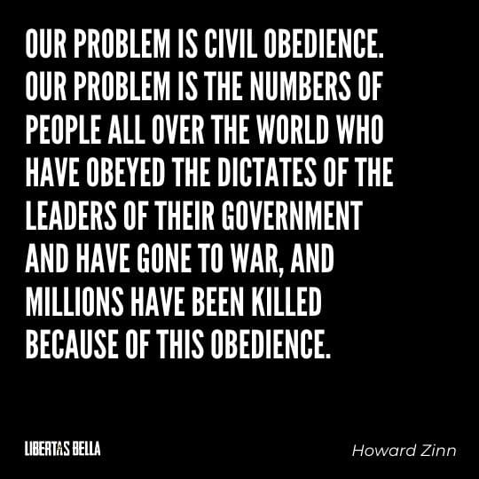 """Civil disobedience quotes - """"Our problem is civil obedience. Our problem is the numbers of people all over..."""""""