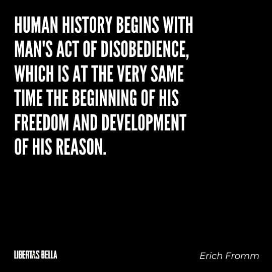 """Civil disobedience quotes - """"Human history begins with man's act of disobedience, which is at the..."""""""