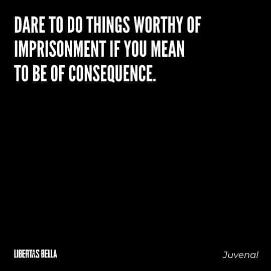 """Civil disobedience quotes - """"Dare to do things worthy of imprisonment if you mean to be consequence."""""""