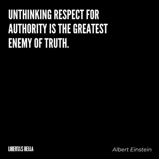 """Civil disobedience quotes - """"Unthinking respect for authority is the greatest enemy of truth."""""""