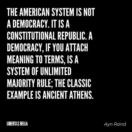 """democracy quotes - """"The American system is not a democracy. It is a constitutional...'"""