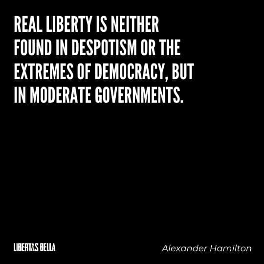 """democracy quotes - """"REal liberty is neither found in despotism or the extremes of democracy..."""""""