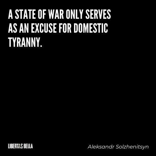 """Tyranny quotes - """"A state of war only serves as an excuse for domestic tyranny"""""""