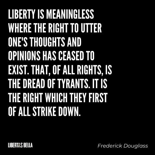 """Tyranny quotes - """"Liberty is meaningless where the right to utter one's thoughts and..."""""""