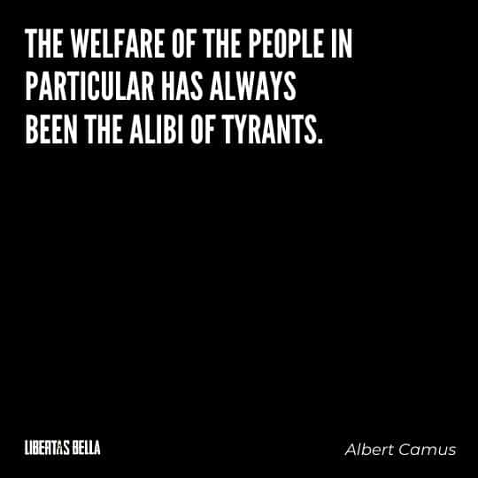"""Tyranny quotes - """"The welfare of the people in particular has always been the alibi of tyrants."""""""