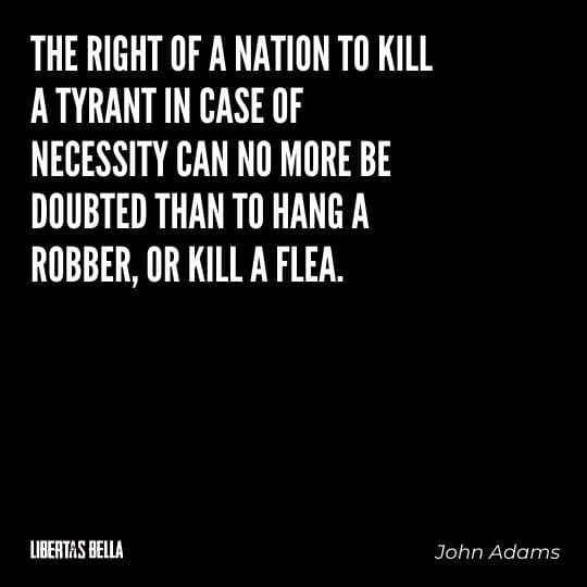 """Tyranny quotes - """"The right of a nation to kill a tyrant in the case of necessity can no more be doubted than to hang a robber..."""""""