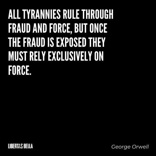 """Tyranny quotes - """"All tyrants rule through fraud and force, but once thee fraud..."""""""