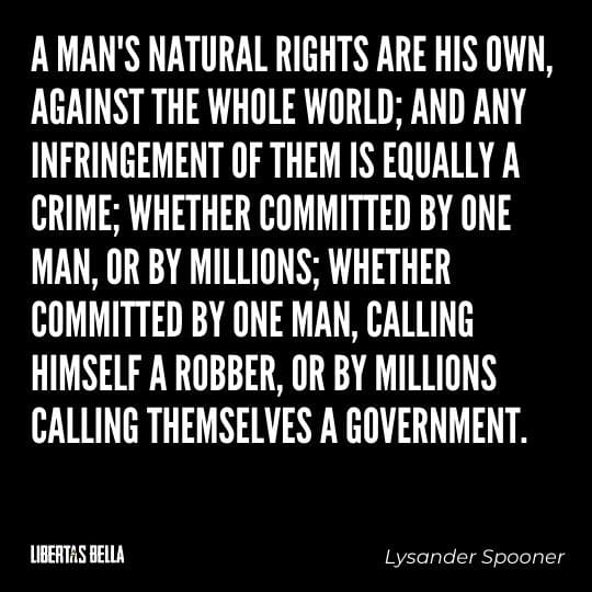 """individuality quotes - """"A man's natural rights are his own, against the whole world; and any..."""""""