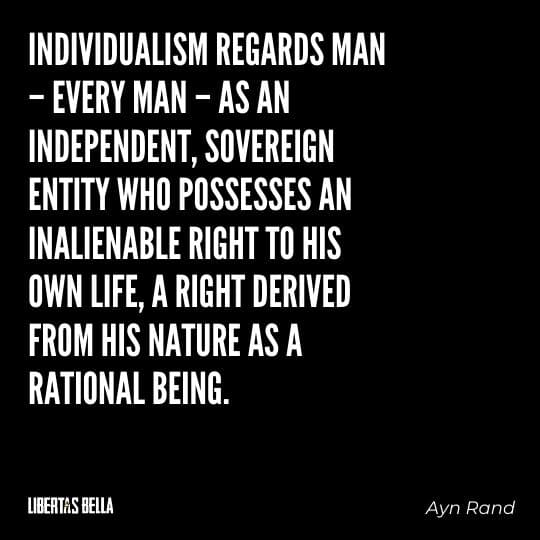 """individuality quotes - """"Individualism regards man - every man - as an independent, sovereign..."""""""