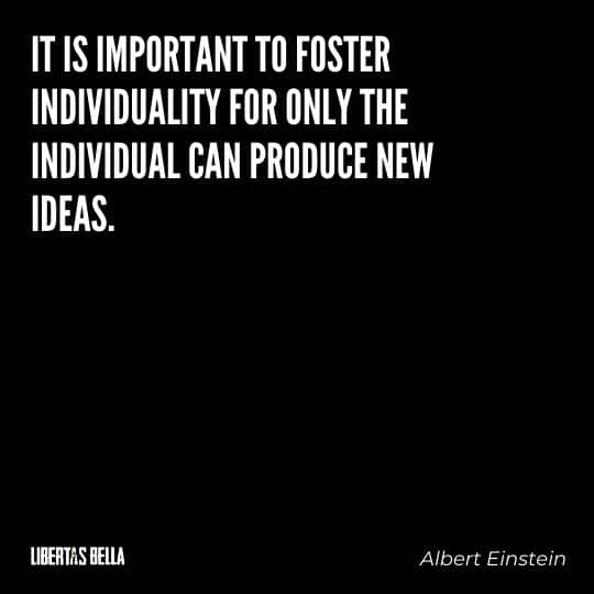 """individuality quotes - """"It is important to foster individuality for only the individual..."""""""