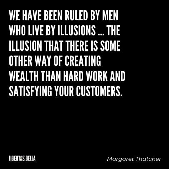 """Capitalism quotes - """"We have been ruled by men who live by illusions..."""""""