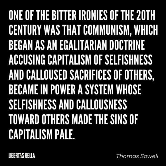 """Capitalism quotes - """"One of the bitter ironies of the 20th century was that communism, which began as an..."""""""