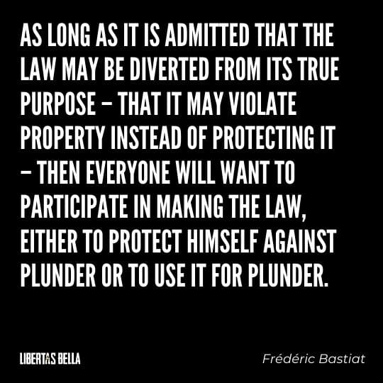 """Frederic Bastiat Quotes - """"As long as it is admitted that the law may be diverted from its true purpose - that it may violate..."""""""