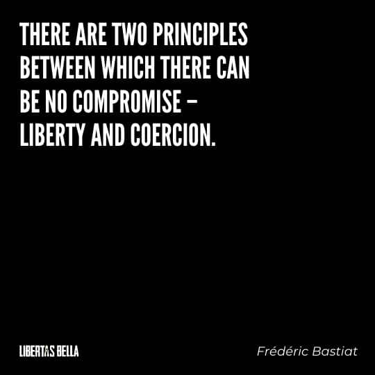 """Frederic Bastiat Quotes - """"There are two principles between which there can be no compromise..."""""""