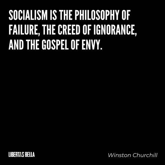 """Socialism quotes - """"Socialism is the philosophy of failure, the creed of ignorance..."""""""