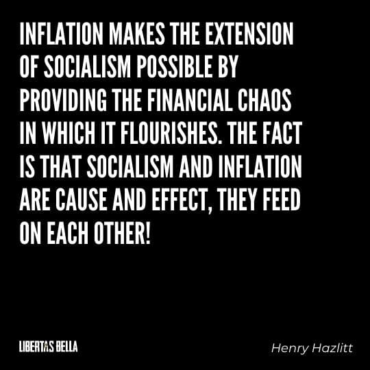 """Socialism quotes - """"Inflation makes the extension of socialism possible by providing the financial chaos in which..."""""""
