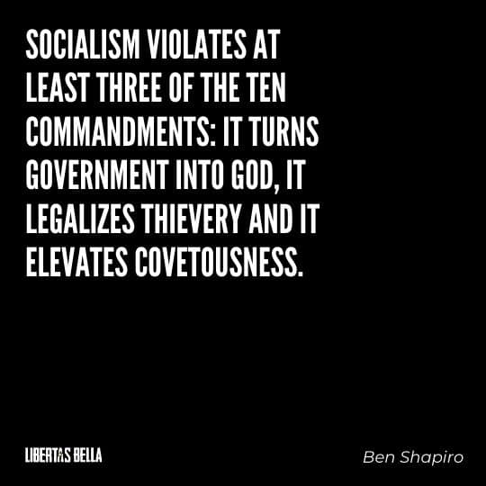 """Socialism quotes - """"Socialism violates at least three of the ten commandments: it turns government into God..."""""""