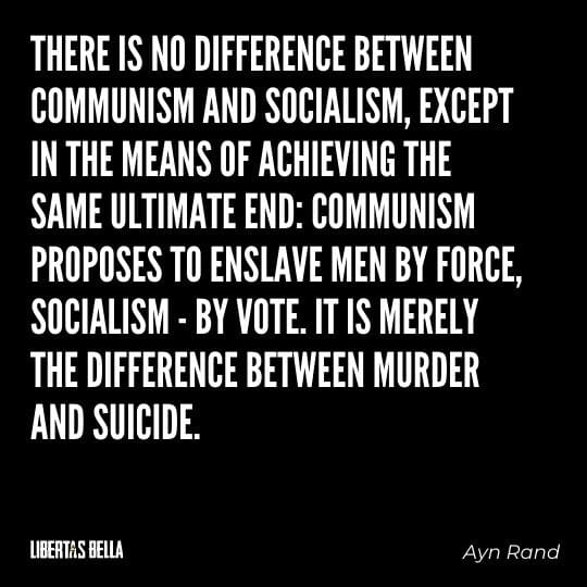 """Socialism quotes - """"There is no difference between communism and socialism, except in the means of achieving the same ultimate end..."""""""