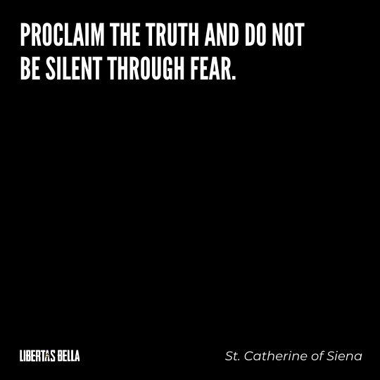 """Freedom of speech quotes - """"Proclaim the truth and do not be silent through fear."""""""