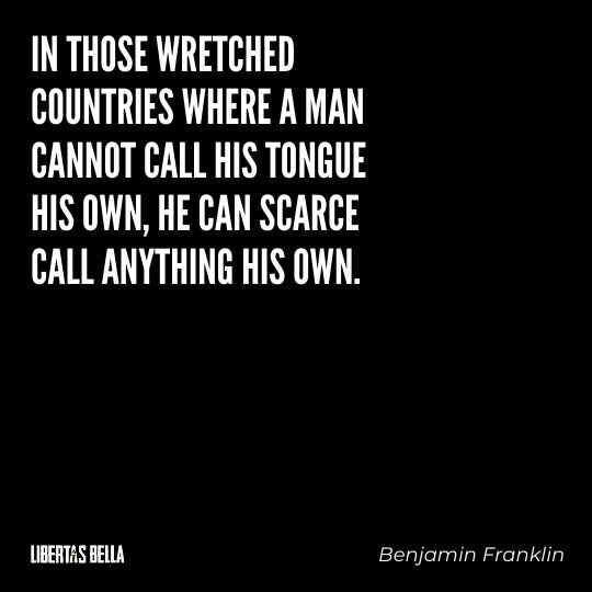 """Freedom of speech quotes - """"In those wretched countries where a man cannot call his tongue his own..."""""""