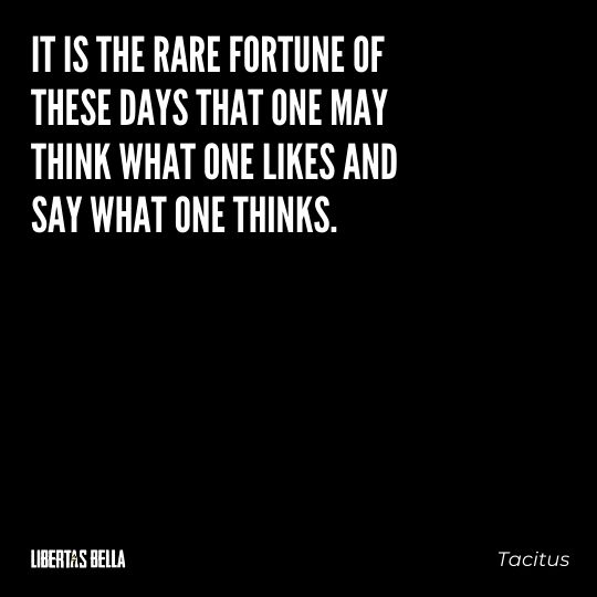 """Freedom of speech quotes - """"It is the rare fortune of these days that one may think what one likes..."""""""
