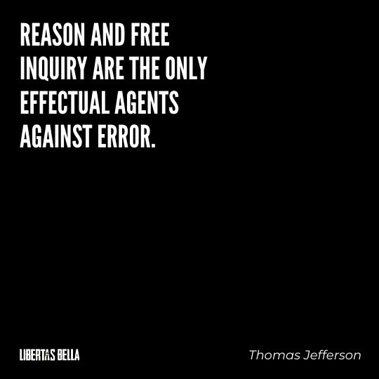 """Freedom of speech quotes - """"Reason and free inquiry are the only effectual agents against error."""""""